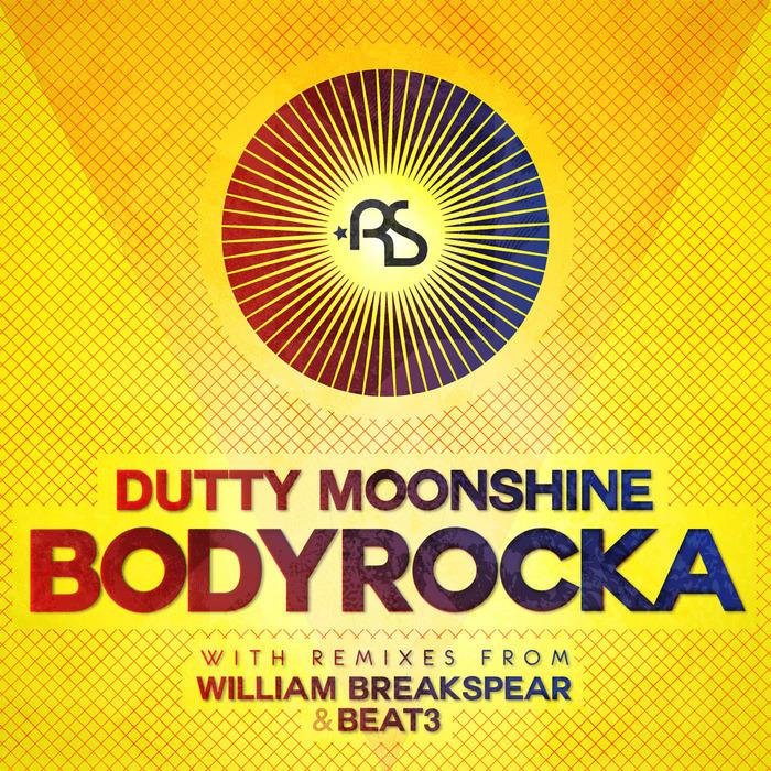 DUTTY MOONSHINE - Bodyrocka
