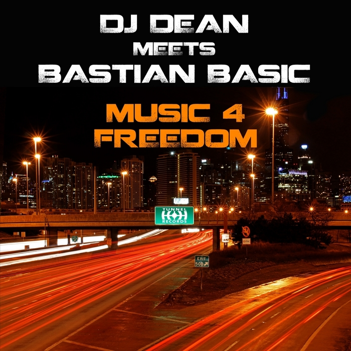 DJ DEAN meets BASTIAN BASIC - Music 4 Freedom