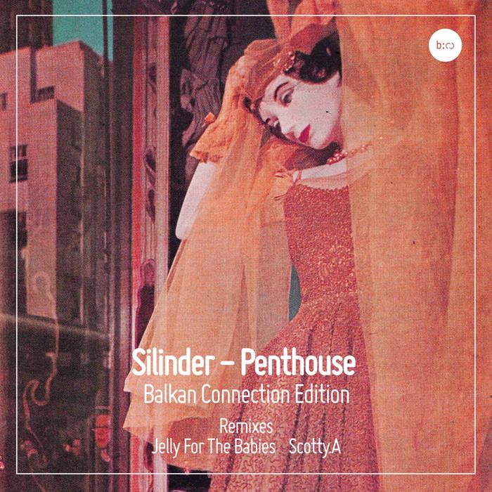 SILINDER - Penthouse (BC Edition)
