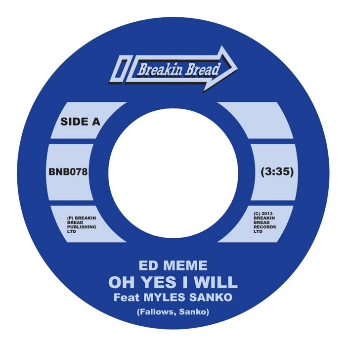 ED MEME - Oh Yes I Will