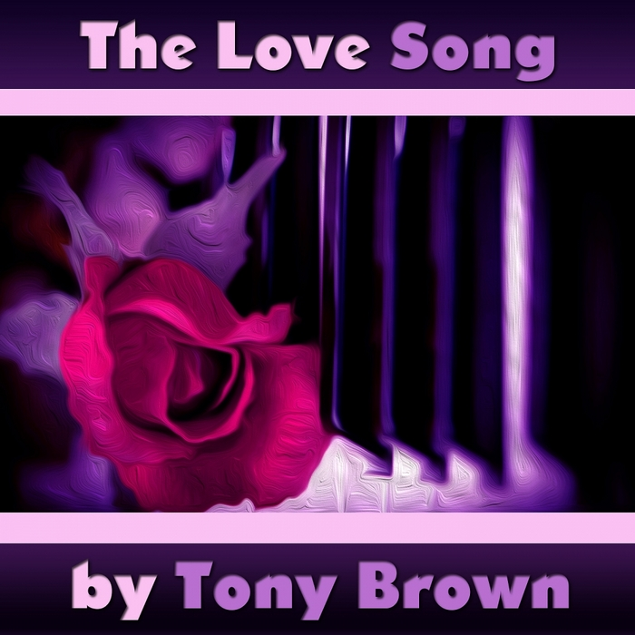 BROWN, Tony - The Love Song