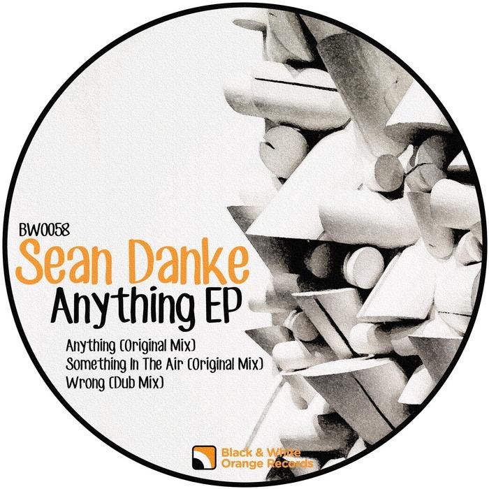 DANKE, Sean - Anything EP