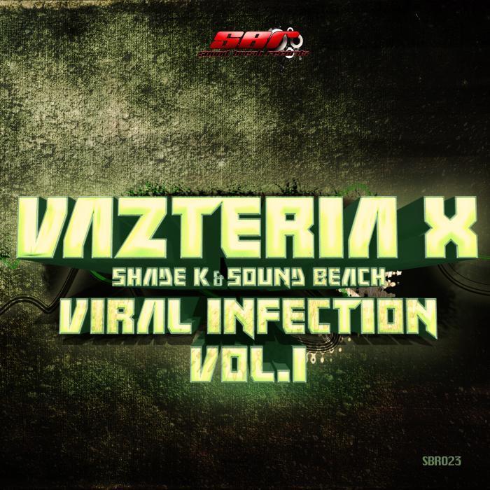 VAZTERIA X - Viral Infection, Vol 1