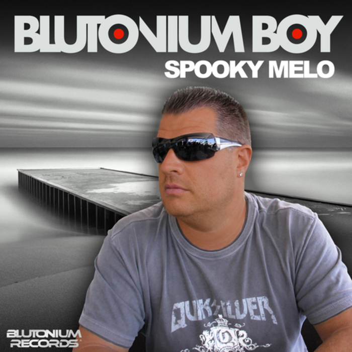 BLUTONIUM BOY - Spooky Melo