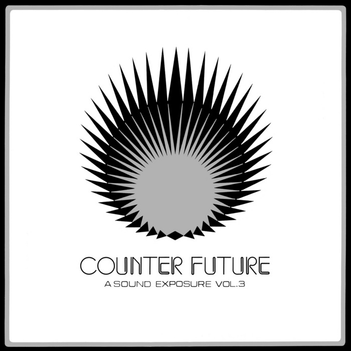VARIOUS - Counter Future: A Sound Exposure Vol 3