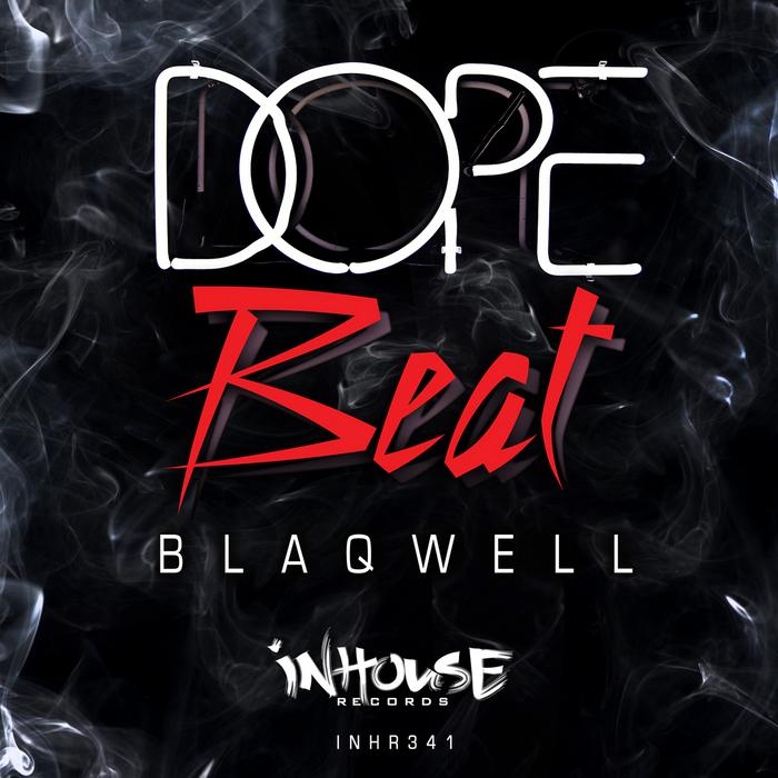 BLAQWELL - Dope Beats