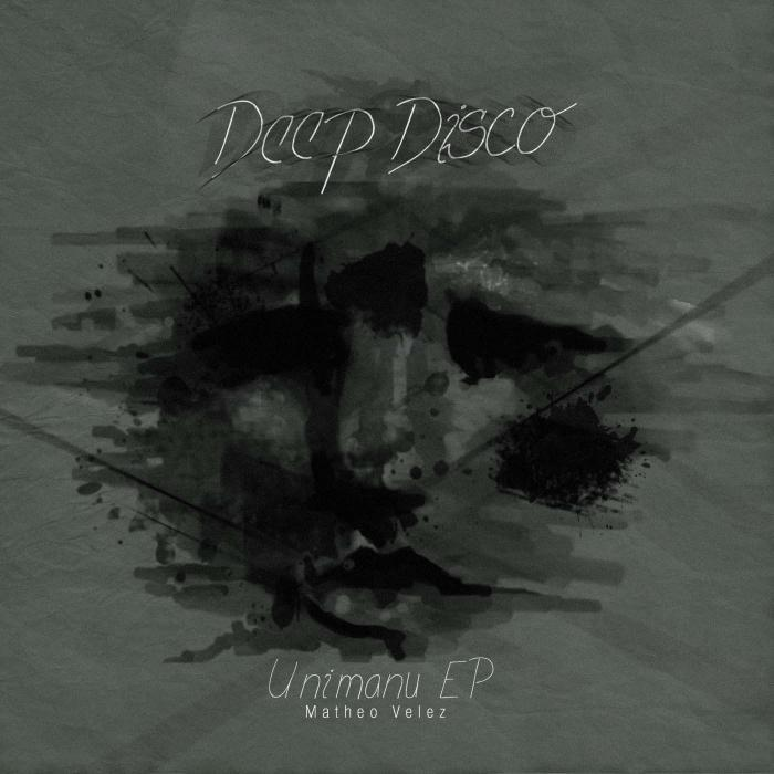 VELEZ, Matheo - Unimanu EP
