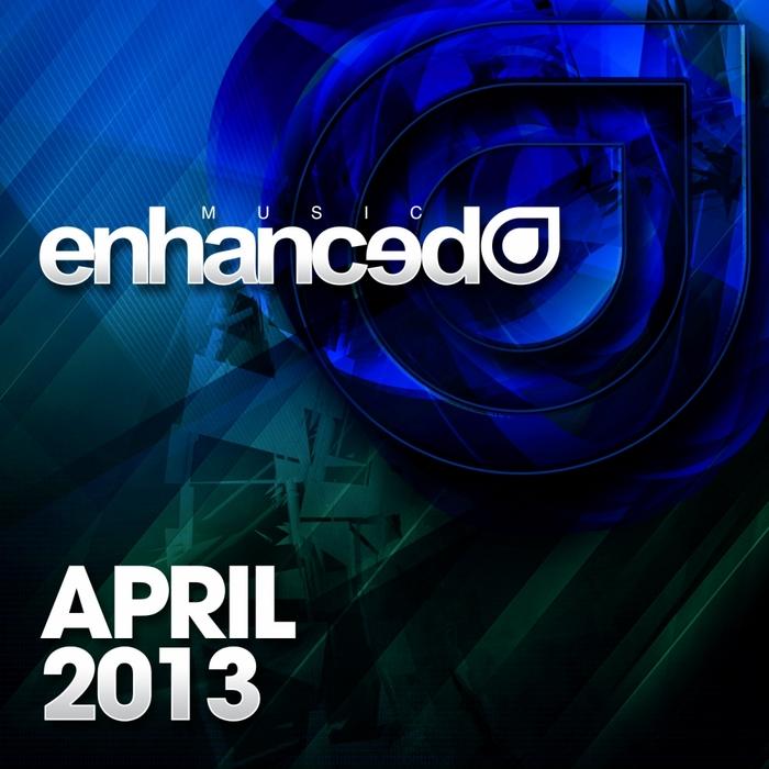 VARIOUS - Enhanced Music: April 2013