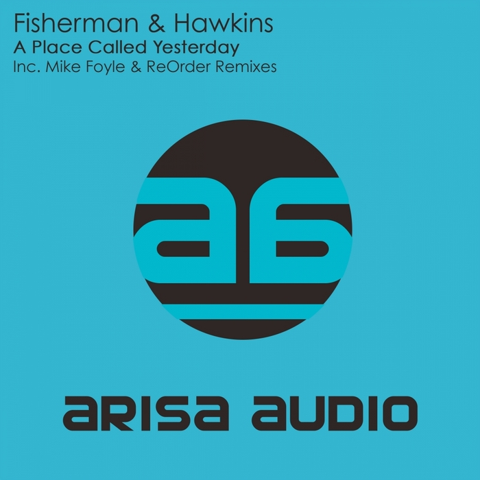 FISHERMAN/HAWKINS - A Place Called Yesterday