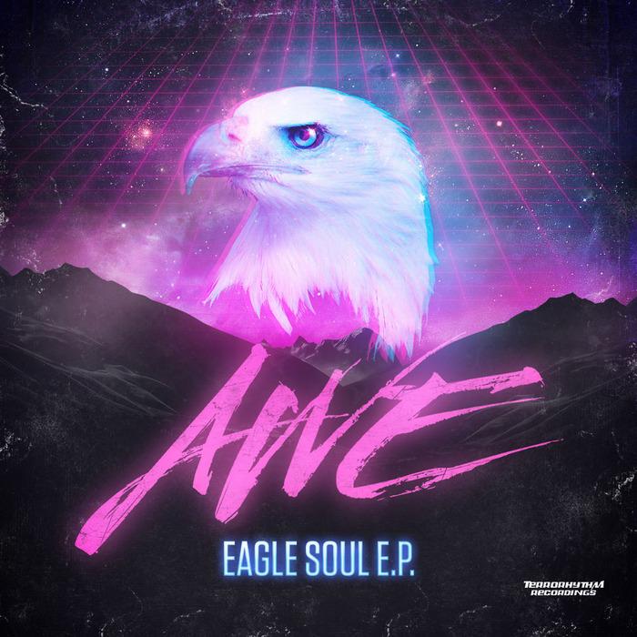 AWE - Eagle Soul EP