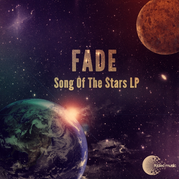 FADE - Song Of The Stars LP