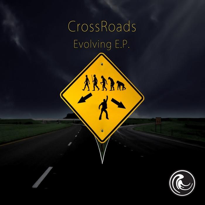 CROSS ROADS - Evolving EP