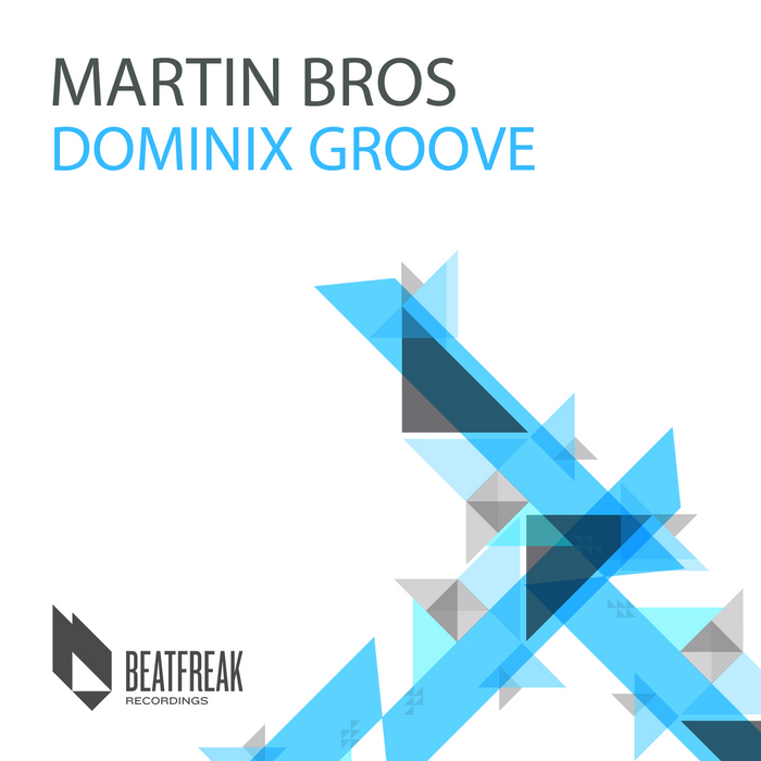 BROS, Martin - Dominix Groove