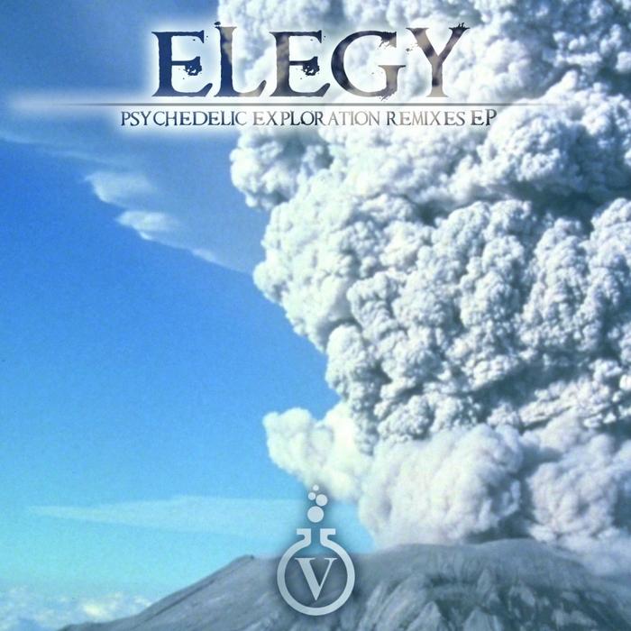 ELEGY - Psychedelic Exploration Remixes