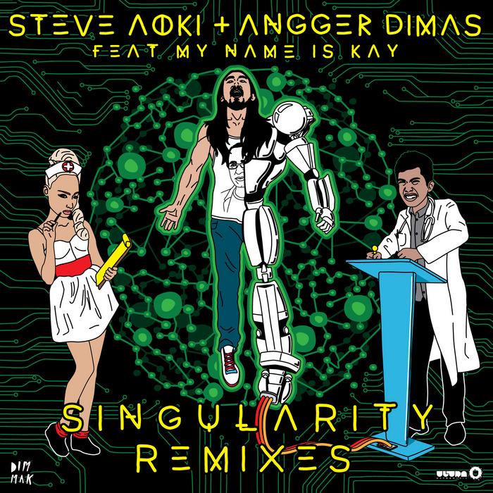 STEVE AOKI/ANGGER DIMAS feat MY NAME IS KAY - Singularity