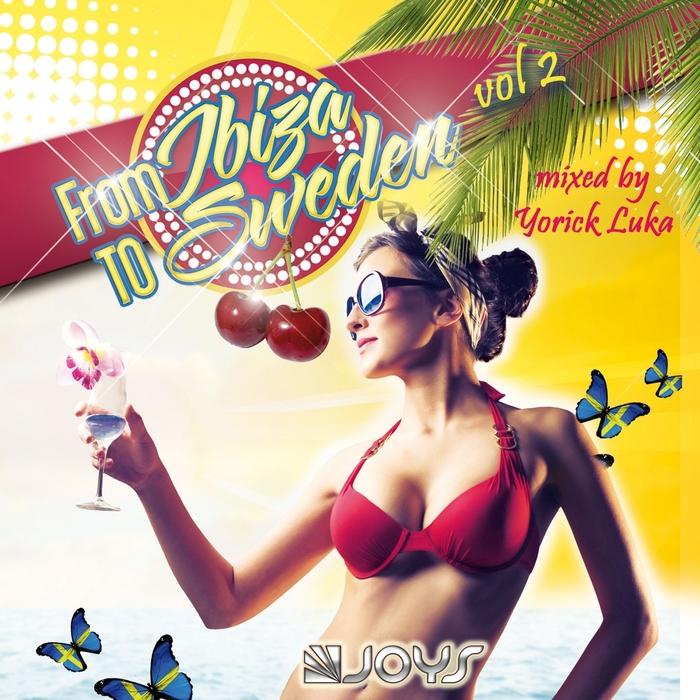 YORICK - From Ibiza To Sweden Vol 2 (DJ mix)