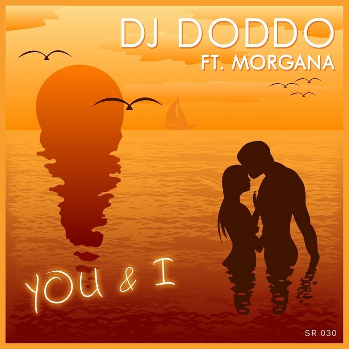 DJ DODDO feat MORGANA - You & I