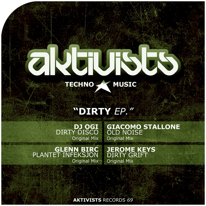 DJ OGI/GIACOMO STALLONE/GLENN BIRC/JEROME KEYS - Dirty EP