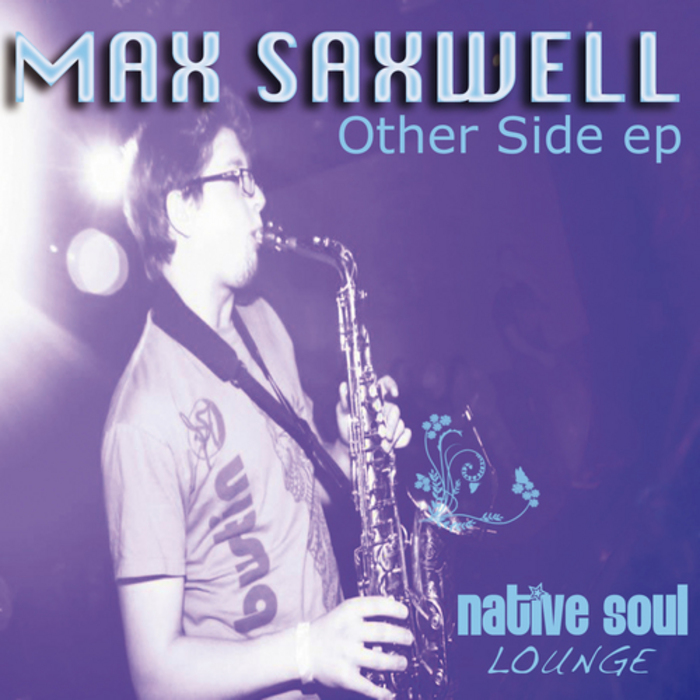MAX SAXWELL - Other Side