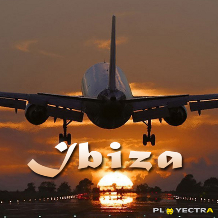 VARIOUS - Playectra Ibiza 2013 - The Official Compilation