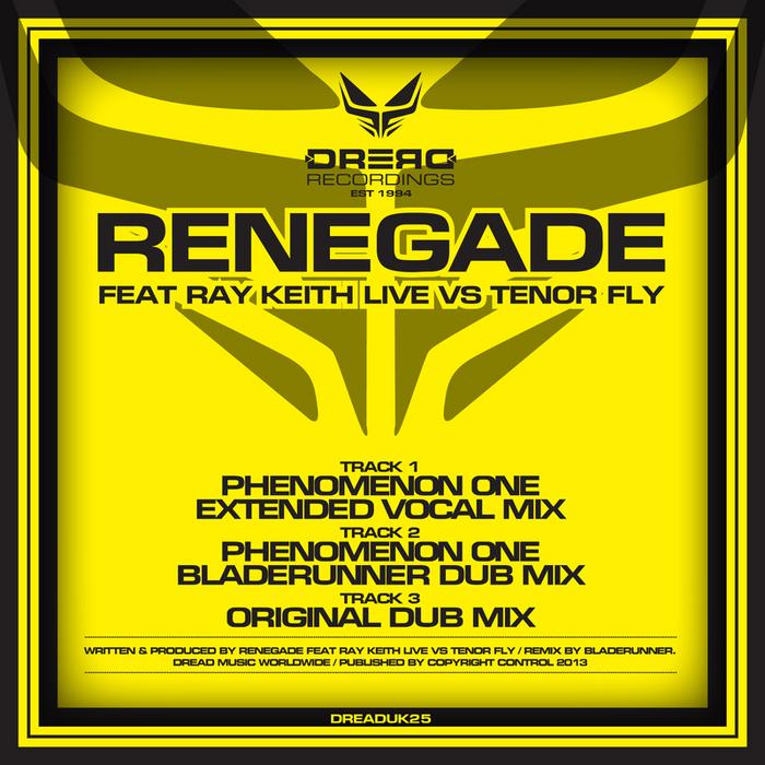 RAY KEITH/TENOR FLY - Renegade (Explicit)