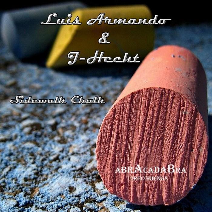 ARMANDO, Luis/J HECHT - Sidewalk Chalk EP