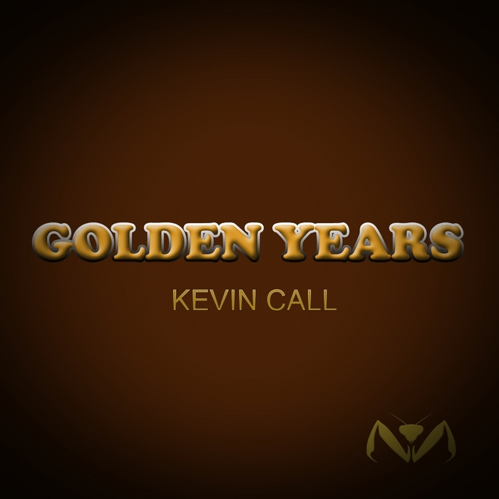 KEVIN CALL - Golden Years