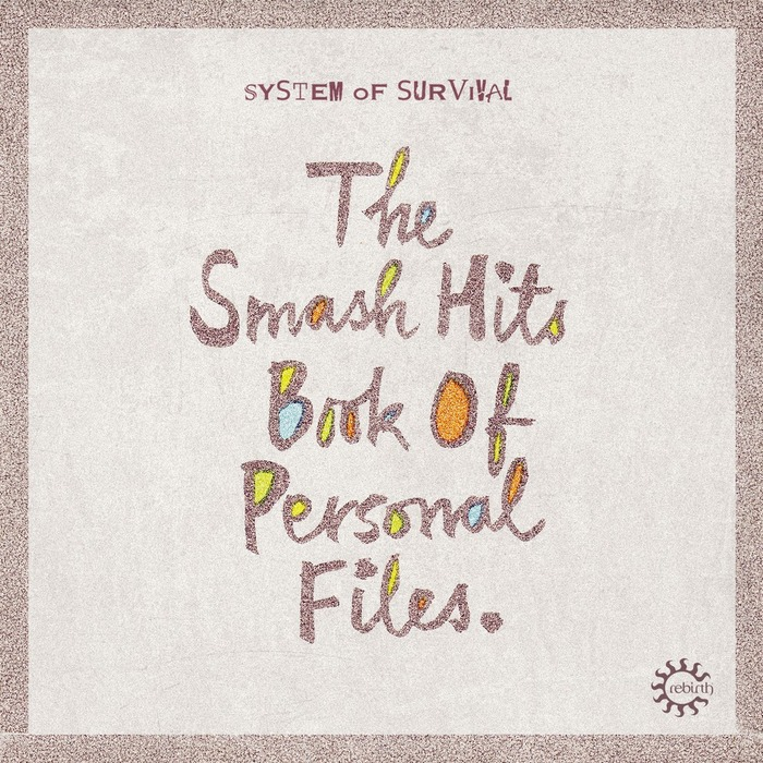 SYSTEM OF SURVIVAL - The Smash Hits Book Of Personal Files EP