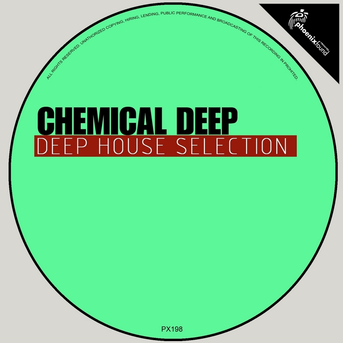 DE VILLE, Roy/ALEX ZIGRO/KAMASTEP/ANTHONY LU/ANTONELLO ARMAGNO/ASTRAL SINES - Chemical Deep (Deep House Selection)