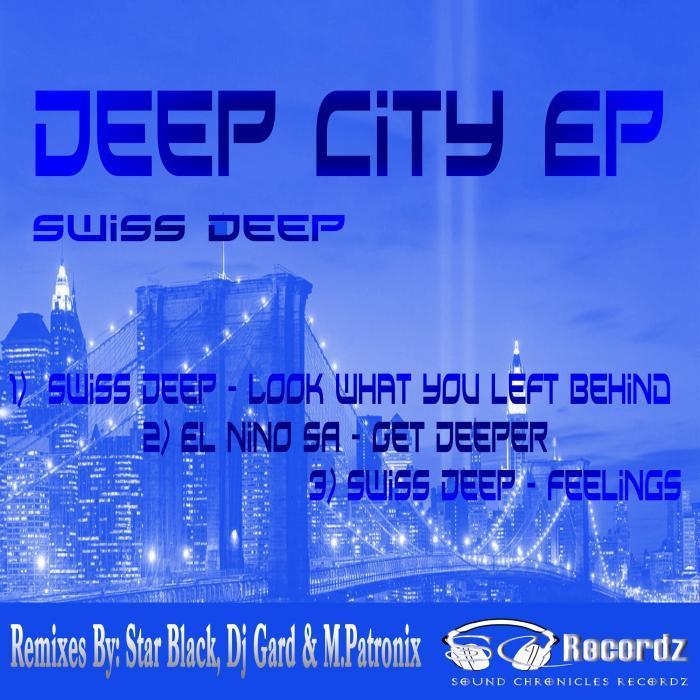 SWISS DEEP - Deep City EP