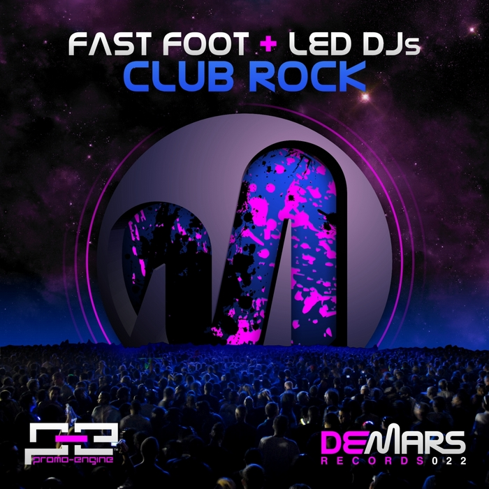 FAST FOOT & LED DJS - Club Rock