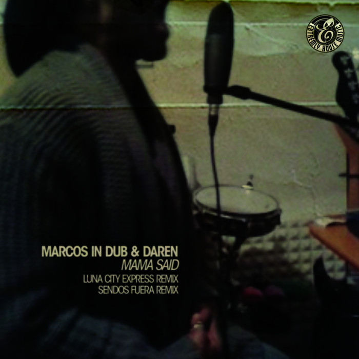 MARCOS IN DUB - Mama Said