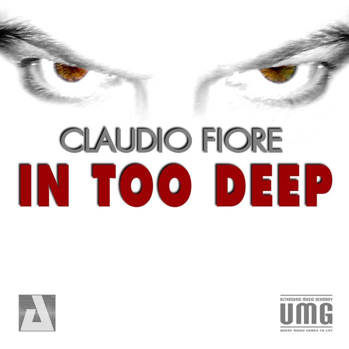 FIORE, Claudio - In Too Deep