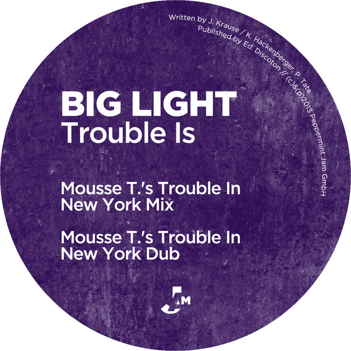 BIG LIGHT - Trouble Is