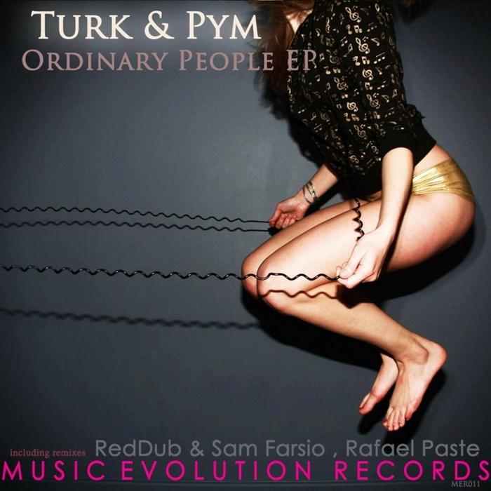 TURK & PYM - Ordinary People EP