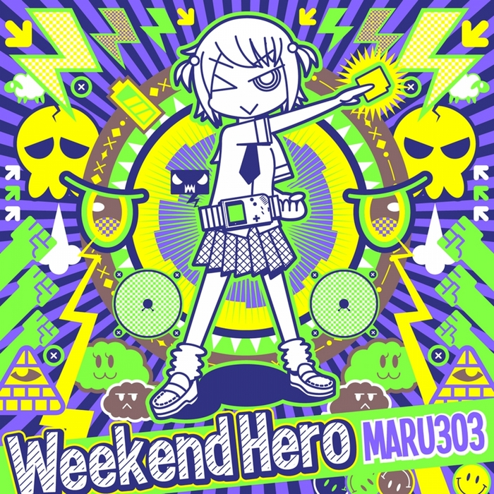 MARU303 - Weekend Hero