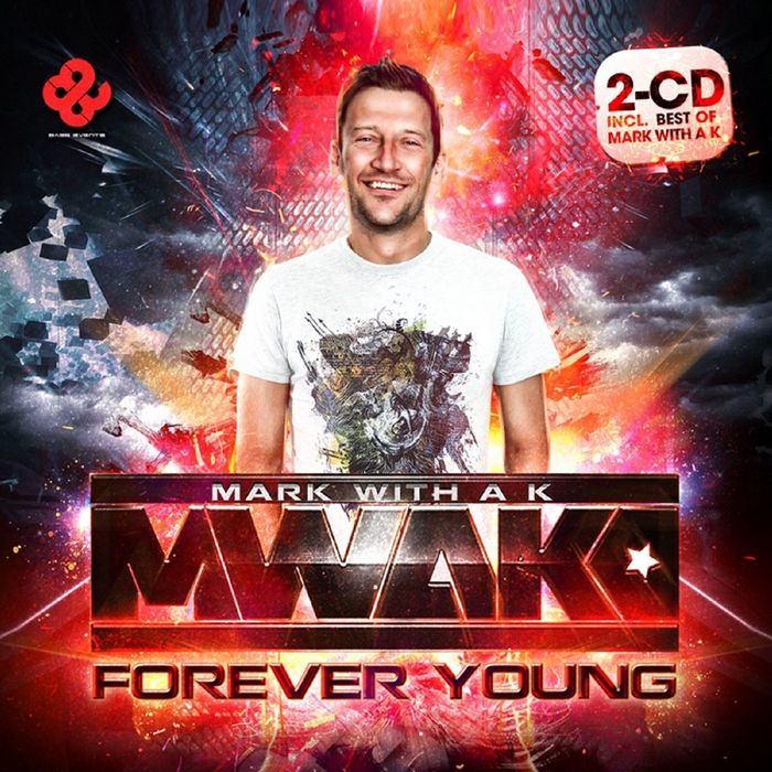 MARK WITH A K/VARIOUS - Forever Young (unmixed tracks)