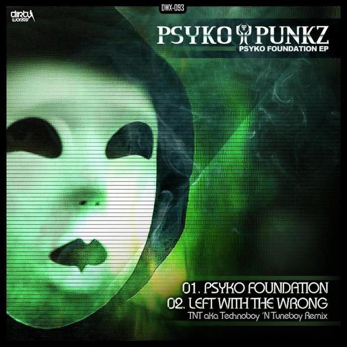 PSYKO PUNKZ - Psyko Foundation EP
