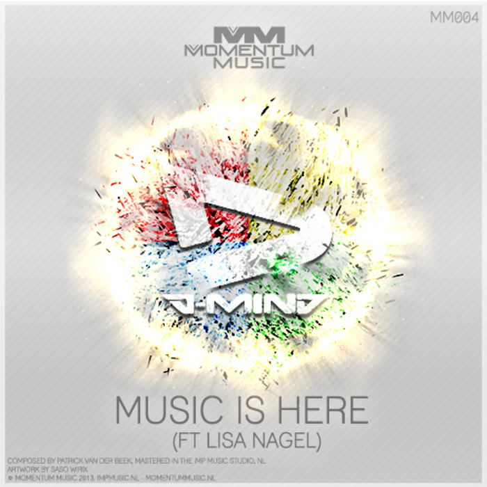 D-MIND feat LISA NAGEL - Music Is Here