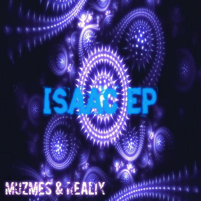 MUZMES/REALIX - Isaac EP