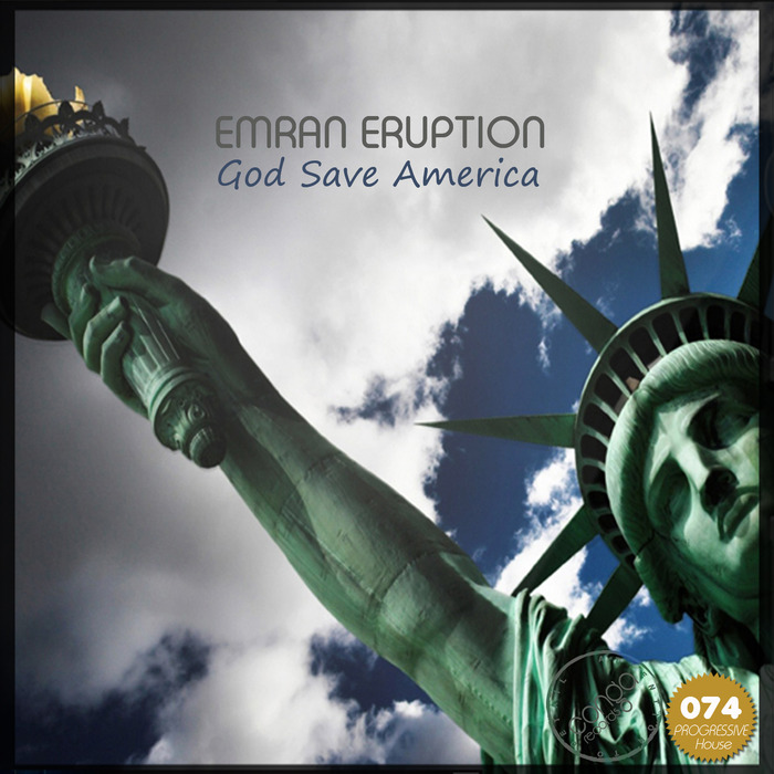 EMRAN ERUPTION - God Save America