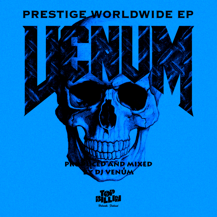 DJ VENUM - Prestige Worldwide EP