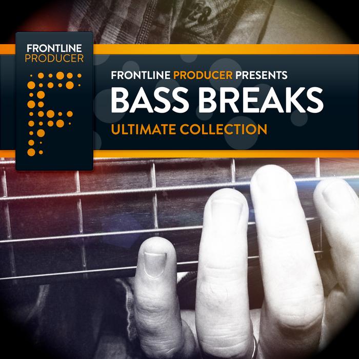 FRONTLINE PRODUCER - Bass Breaks (Sample Pack WAV/APPLE)
