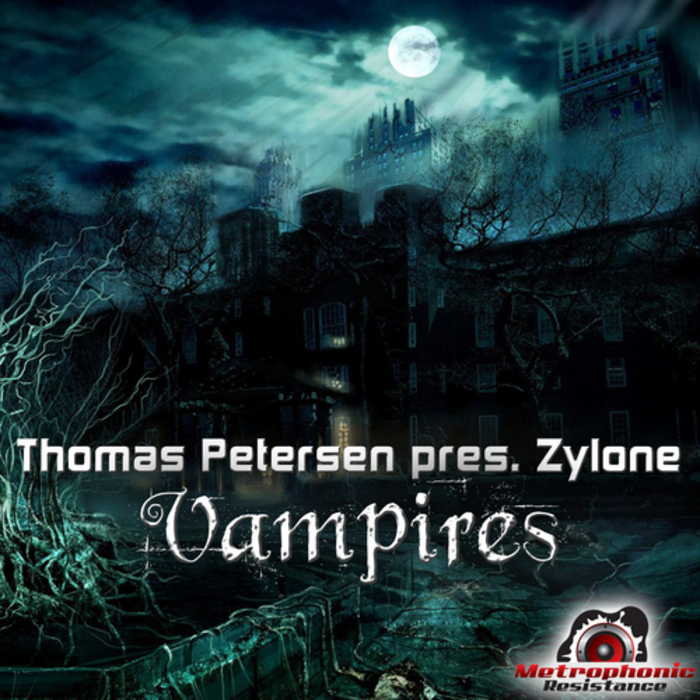 PETERSEN, Thomas presents ZYLONE - Vampires