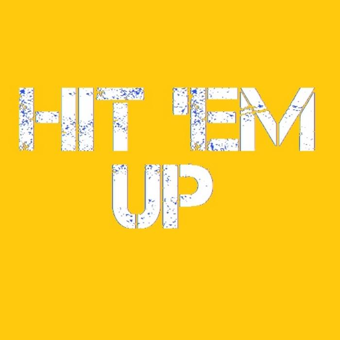 BIG BANG BREAKS/FUNK YOU VERY MUCH/FUNKY WAH WAH - Hit 'Em Up