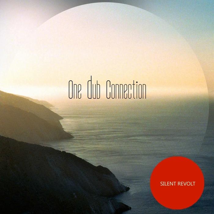 ONE DUB CONNECTION - Silent Revolt