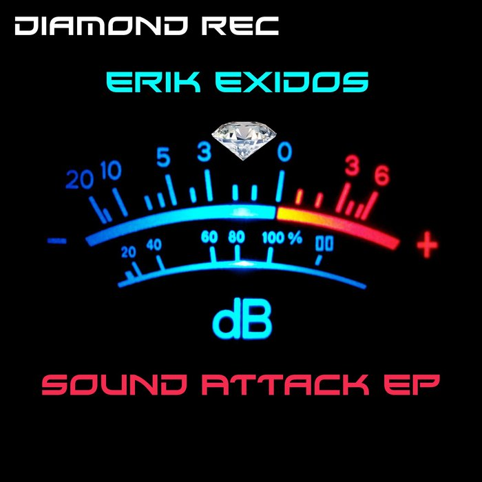 EXIDOS, Erik - Sound Attack