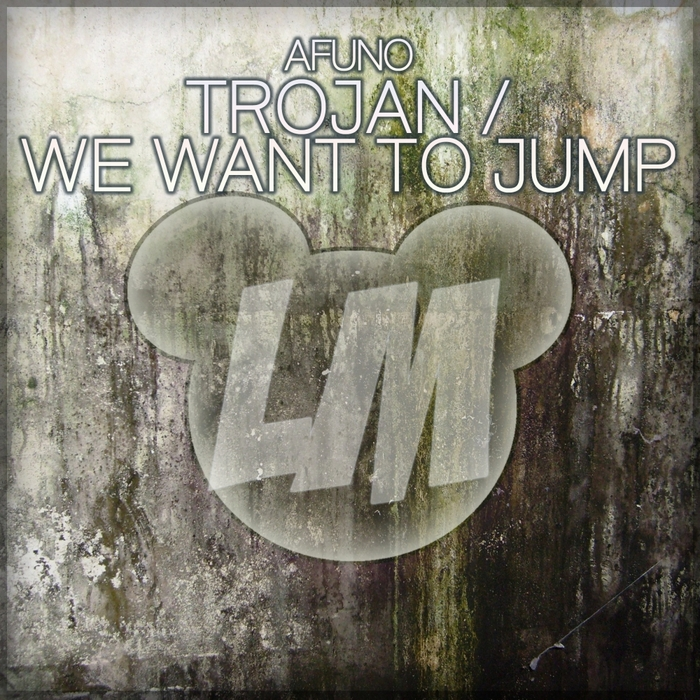 AFUNO - Trojan/We Want To Jump
