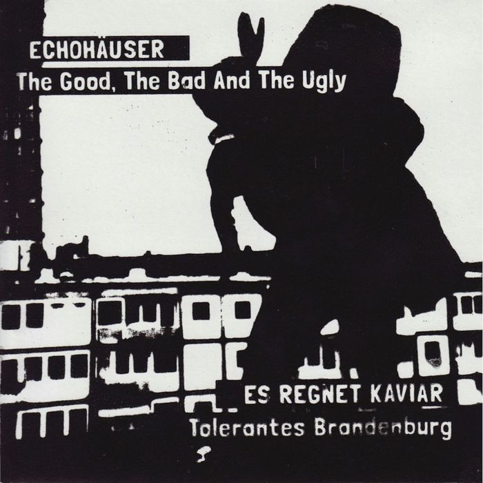 GOOD THE BAD & THE UGLY, The - Echohäuser