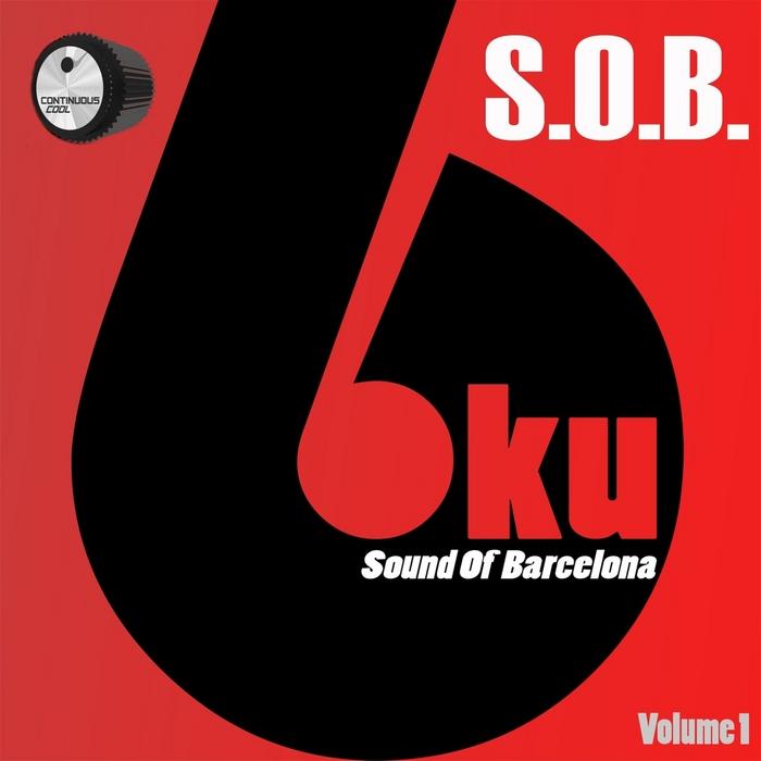 6KU - SOB (Sound Of Barcelona)